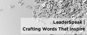 LeaderSpeak | Crafting Words That Inspire