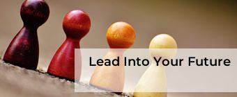 Lead Into Your Future