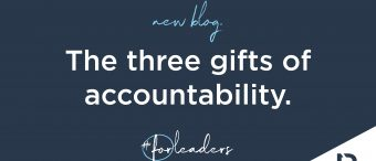 The Three Gifts Of Accountability